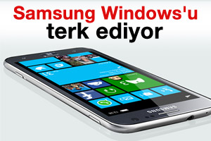 Samsung Windows'u terkediyor