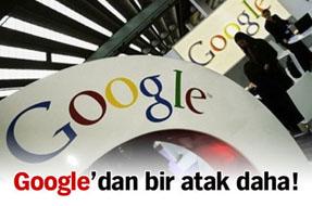 Googledan bir atak daha!