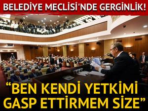 Ankara Büyükşehir Belediye Meclisi'nde gerginlik