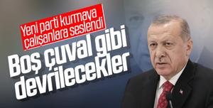 Erdoğan'dan AK Parti'den ayrılanlara sert eleştiri