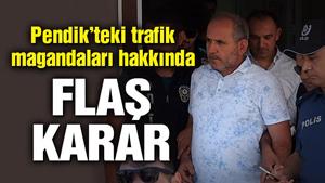 Trafik magandaları Hasan ve Hüseyin Sel tutuklandı!