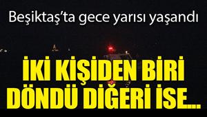 Beşiktaş'ta denize atlayan iki kişiden biri boğuldu!