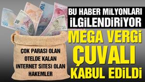 'Mega Vergi Paketi' Plan ve Bütçe Komisyonu'nda kabul edildi