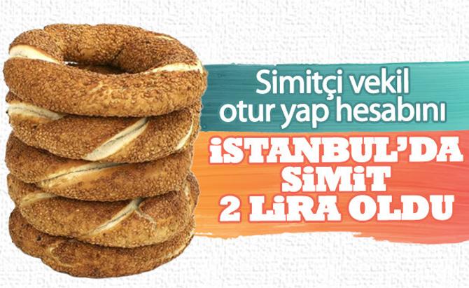 Simitçi vekil hesabı yeniden yapacak! İstanbul'da simide zam geldi!