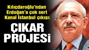 Kılıçdaroğlu: Kanal İstanbul devlet projesi değil Erdoğan'ın çıkar projesidir