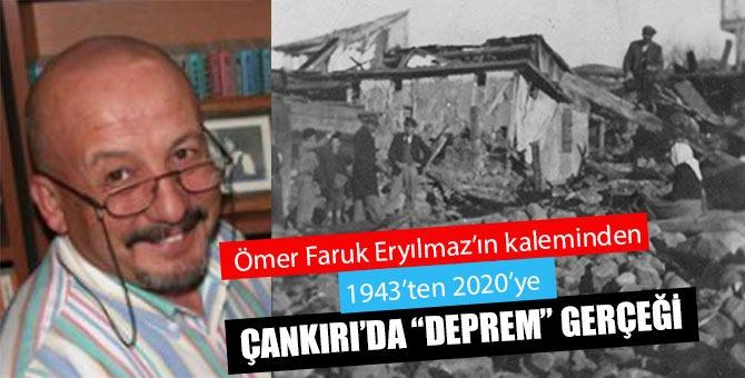 1943'ten 2020'ye Çankırı'da deprem gerçeği