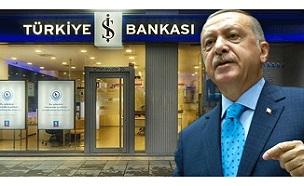 Ve Erdoğan'dan beklenen İş Bankası emri