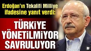 Kılıçdaroğlu'dan Erdoğan'ın 'Tekalifi Milliye' açıklamasına tepki!