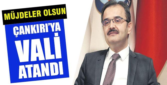 Çankırı'nın yeni valisi Abdullah Ayaz