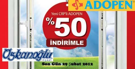 Özkanoğlu Adopen'de Kampanyalar Devam Ediyor.