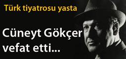 Tiyatro sanatçısı Cüneyt Gökçer vefat etti