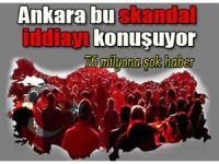 Ankara bu SKANDAL iddiayı konuşuyor!