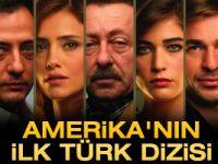 Amerika'nın ilk Türk dizisi: Son