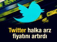 Twitter halka arz fiyatını artırdı
