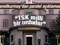 TSK'dan paralel yapı açıklaması