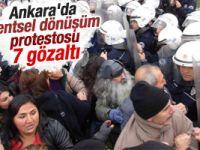 Ankara'da kentsel dönüşüm protestosu: 7 gözaltı