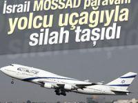 İsrail'in yolcu uçağıyla silah taşıdığı ortaya çıktı