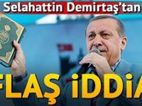 Selahattin Demirtaş: O Kur'an tek nüsha basıldı!