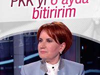 Akşener: PKK'nın belini 6 ayda kırarız
