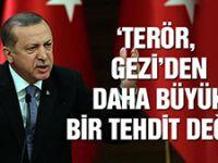 Erdoğan: Gezi olayları terörden daha büyük bir tehdit değil