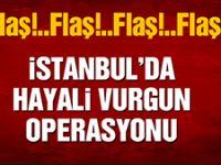 İstanbul'da hayali vurgun operasyonu