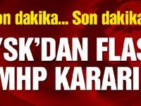 YSK'dan flaş MHP kararı