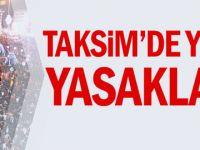 Taksim'de yılbaşı yasaklandı