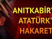 Anıtkabir'de Atatürk'e hakaret edip sosyal medyada yayınladı
