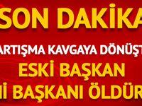 Kahramanmaraş'ta eski şoförler ve otomobilciler odası başkanı, yeni başkanı öldürdü