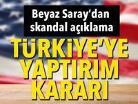 ABD'den Türkiye'ye flaş yaptırımlar!
