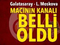 Son dakika… Galatasaray Lokomotiv Moskova maçının hangi kanalda yayınlanacağı belli oldu