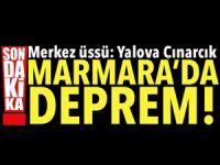Yalova'da deprem! Marmara sallandı! İstanbul, Bursa, Kocaeli hissetti
