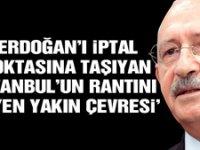 Kılıçdaroğlu: Erdoğan'ı iptal noktasına taşıyan, İstanbul'un rantını yiyen yakın çevresi