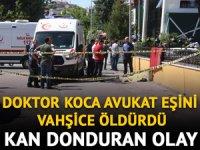 Diyarbakır'da doktor koca, avukat eşini vahşice öldürdü!