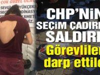 CHP'nin seçim çadırına saldırı!