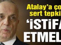 Atalay'a kendisine bağlı sendikadan çağrı: İstifa etmeli