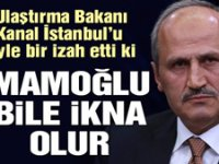 Bakan Turhan'dan çok ilginç 'Kanal İstanbul' izahı: Yeğenim söyledi