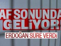 Erdoğan açıkladı: Af yasası için geri sayım başladı