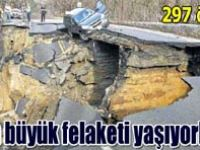 Felakette ölü sayısı 297ye yükseldi