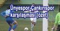 Çankırıspor - Ünyespor karşılaşması